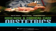 Read Books AWHONN High-Risk   Critical Care Obstetrics (Mandeville, AWHONN s High Risk and