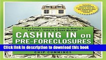 Read Cashing in on Pre-foreclosures and Short Sales: A Real Estate Investor s Guide to Making a