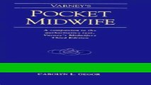 Read Books Varney s Pocket Midwife: A Companion to the Authoritative Text, Varney s Midwifery,