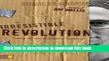 Read The Irresistible Revolution: Living as an Ordinary Radical Ebook Free