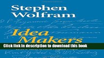Download Idea Makers: Personal Perspectives on the Lives   Ideas of Some Notable People PDF Online