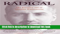 Read Radical: My Journey Out Of Islamist Extremism Ebook Free