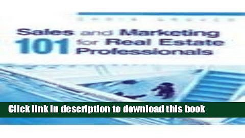 Download Sales   Marketing 101 for Real Estate Professionals  PDF Free