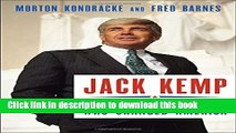 Read Jack Kemp: The Bleeding-Heart Conservative Who Changed America Ebook Online