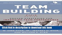 Read Books Team Building: Proven Strategies for Improving Team Performance ebook textbooks