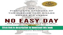 Download No Easy Day: The Firsthand Account of the Mission that Killed Osama Bin Laden PDF Free