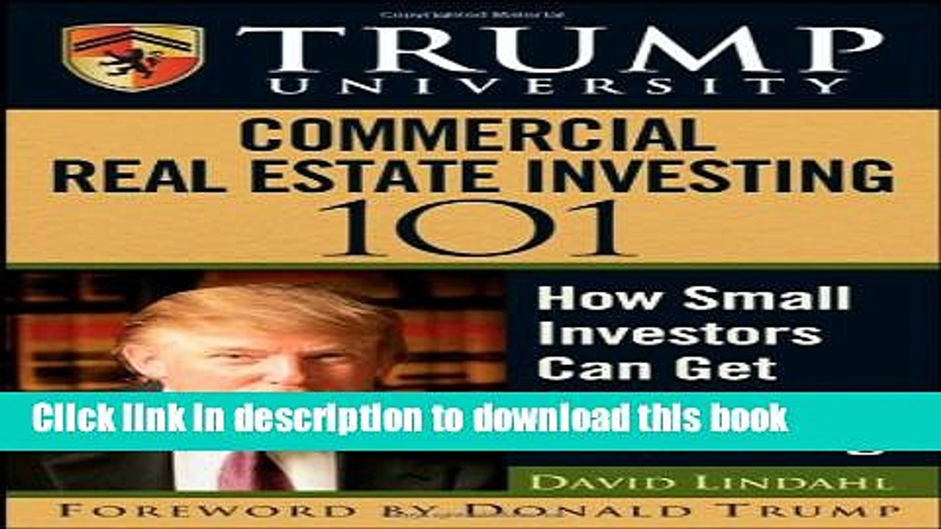 Read Books Trump University Commercial Real Estate 101: How Small Investors Can Get Started and
