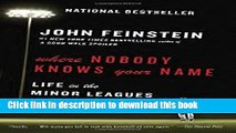 Read Where Nobody Knows Your Name: Life in the Minor Leagues of Baseball (Anchor Sports) PDF Free