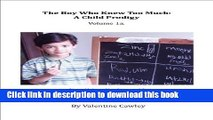 [PDF]  The Boy Who Knew Too Much: A Child Prodigy Volume 1a (The Boy Know Knew Too Much: A Child