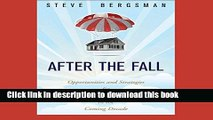 Read Books After The Fall: Opportunities and Strategies for Real Estate Investing in the Coming
