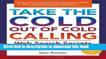 Read Take the Cold Out of Cold Calling: Web Search Secrets for the Inside Info on Companies,