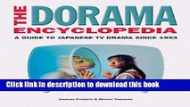 Read The Dorama Encyclopedia: A Guide to Japanese TV Drama Since 1953 PDF Online