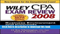 [Read PDF] Wiley CPA Exam Review 2008: Business Environment and Concepts (Wiley CPA Examination