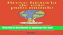 Read Breve historia de este puto mundo / A Brief History of this Damn World (Spanish Edition)