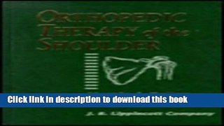 PDF Orthopedic Therapy of the Shoulder [PDF] Full Ebook