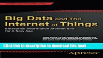 PDF Big Data and The Internet of Things: Enterprise Information Architecture for A New Age  EBook