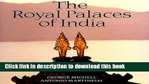 Read Book The Royal Palaces of India Ebook PDF