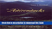 Read Book The Adirondacks: Wild Island of Hope (Creating the North American Landscape (Paperback))