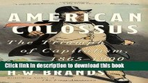 [Read PDF] American Colossus: The Triumph of Capitalism, 1865-1900 Ebook Online