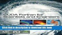 Read CUDA Fortran for Scientists and Engineers: Best Practices for Efficient CUDA Fortran