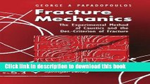 [PDF] Fracture Mechanics: The Experimental Method of Caustics and the Det.-Criterion of Fracture