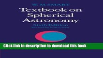 Read Textbook on Spherical Astronomy Ebook Free