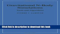 Read Gravitational N-Body Simulations: Tools and Algorithms PDF Online