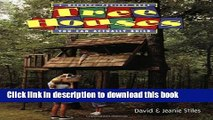 [PDF] Tree Houses You Can Actually Build: A Weekend Project Book [Download] Full Ebook