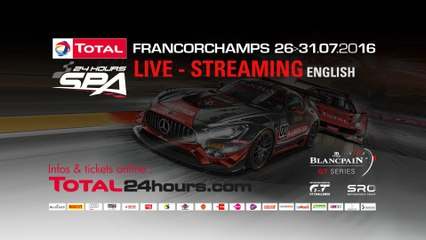 TOTAL 24hrs of SPA 2016 LIVE - ENGLISH