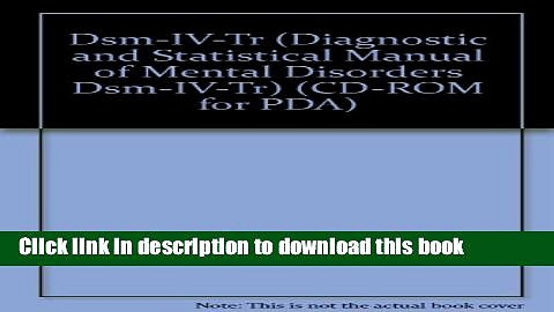 Read Dsm-IV-Tr: Diagnostic and Statistical Manual of Mental Disorders Dsm-IV-Tr (CD-ROM for PDA)