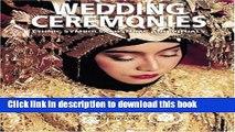 [PDF] Wedding Ceremonies: Ethnic Symbols, Costume and Rituals [Download] Full Ebook