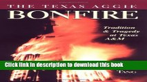 Download The Texas Aggie Bonfire : Tradition and Tragedy at Texas A M PDF Free