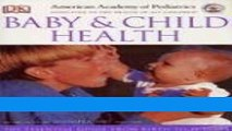 Download American Academy of Pediatrics Baby and Child Health Ebook Online