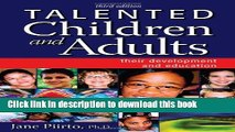 Read Talented Children and Adults: Their Development and Education  Ebook Free