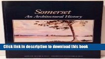 Read Book Somerset: An Architectural History ebook textbooks