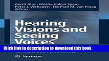 Read Hearing Visions and Seeing Voices: Psychological Aspects of Biblical Concepts and