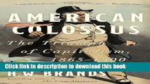 [Download] American Colossus: The Triumph of Capitalism, 1865-1900  Read Online