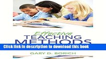 Read Effective Teaching Methods: Research-Based Practice, Enhanced Pearson eText with Loose-Leaf