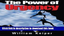 Read The POWER of URGENCY: Playing to Win with PROACTIVE Urgency  PDF Free