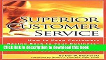 [PDF] Superior Customer Service: How to Keep Customers Racing Back To Your Business--Time Tested