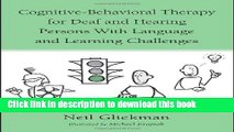 Read Cognitive-Behavioral Therapy for Deaf and Hearing Persons with Language and Learning