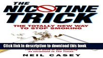 PDF The Nicotine Trick The Totally New Way to Stop Smoking Free