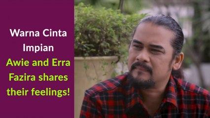 Warna Cinta Impian - Awie and Erra Fazira share their feelings!