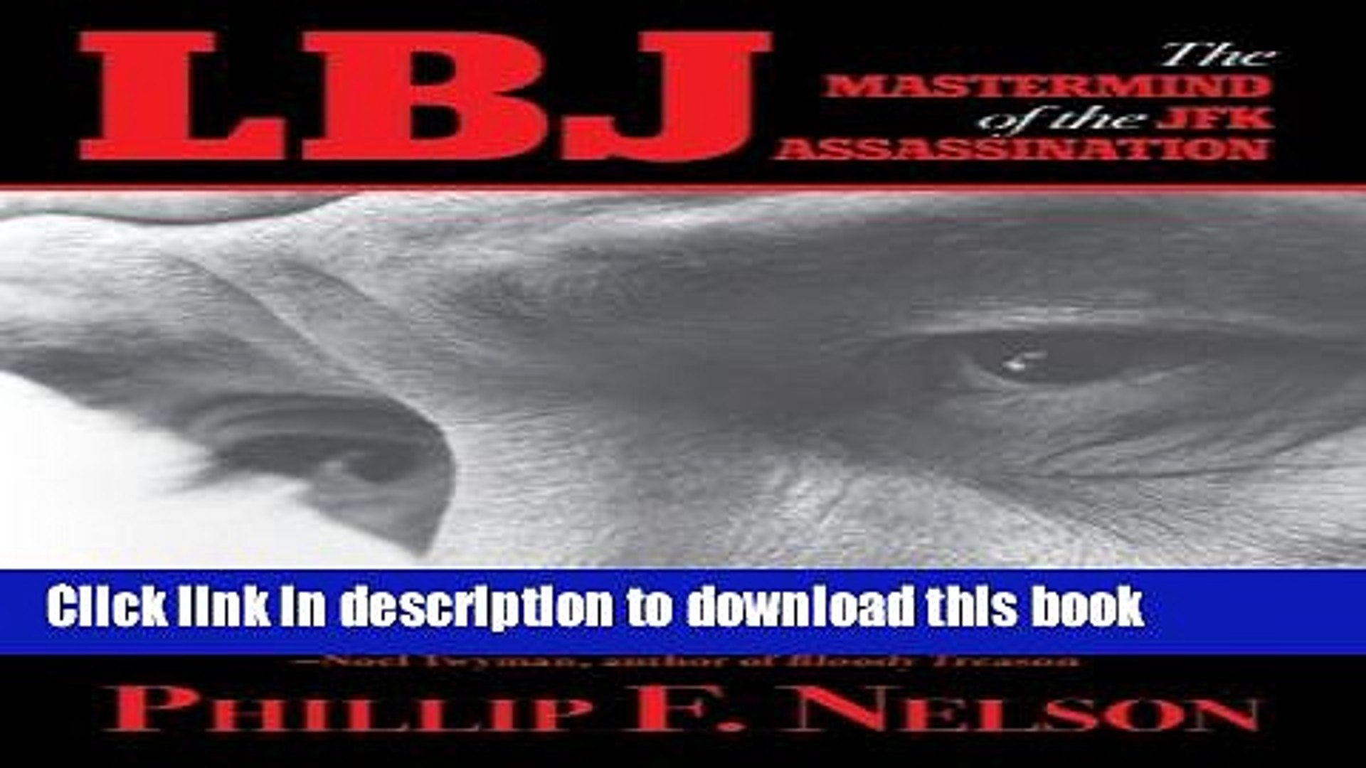 Download LBJ: The Mastermind of the JFK Assassination Free