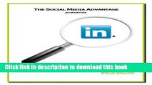 Read Books The LinkedIn Advantage (The Social Media Advantage) ebook textbooks