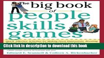 Read The Big Book of People Skills Games: Quick, Effective Activities for Making Great