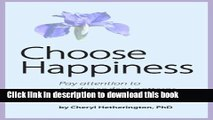 Read Choose Happiness: Pay Attention to Co-Dependent Patterns Ebook Free