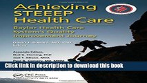 Download Achieving STEEEP Health Care: Baylor Health Care System s Quality Improvement Journey PDF