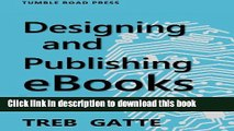 Download Books Designing and Publishing eBooks. An Introduction to Kindle Book Creation ebook