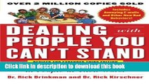 Read Books Dealing with People You Can t Stand, Revised and Expanded Third Edition: How to Bring